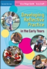 Image for Developing reflective practice in the early years