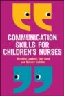 Image for Communication skills for children's nurses