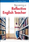 Image for Becoming a reflective English teacher
