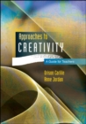 Image for Approaches to creativity  : a guide for teachers