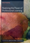Image for Realizing the power of professional learning