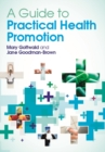 Image for A guide to practical health promotion