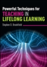 Image for Powerful techniques for teaching in lifelong learning