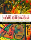 Image for The art and science of mental health nursing  : a textbook of principles and practice