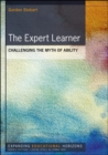 Image for The expert learner  : challenging the myth of ability