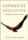 Image for Expansive education  : teaching learners for the real world