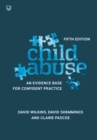 Image for Child abuse  : an evidence base for confident practice