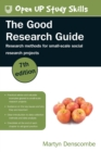 Image for The good research guide  : research methods for small-scale social research