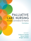 Image for Palliative care nursing  : principles and evidence for practice