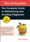 Image for The complete guide to referencing and avoiding plagiarism