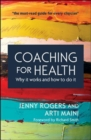 Image for Coaching for health  : why it works and how to do it