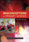Image for Misconceptions in primary science