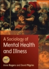 Image for A sociology of mental health and illness