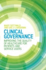 Image for Clinical Governance: Improving the quality of healthcare for patients and service users: Improving the quality of healthcare for patients and service users