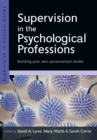 Image for Supervision in the psychological professions  : building your own personalized model