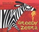 Image for Greedy zebra