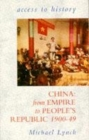 Image for China  : from empire to People's Republic, 1900-49