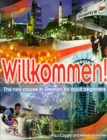 Image for Willkommen!  : the new course in German for adult beginners : Student's Book