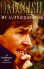 Image for Dalglish  : my autobiography