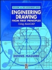 Image for Engineering drawing from first principles  : using AutoCAD