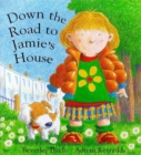 Image for Down the road to Jamie's house