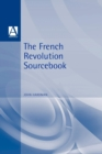 Image for The French Revolution sourcebook