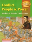 Image for Conflict, people and power  : Medieval Britain, 1066-1500 : Foundation Edition