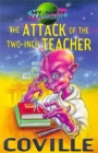 Image for The attack of the two-inch teacher