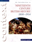 Image for An introduction to nineteenth-century British history, 1800-1914