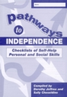 Image for Pathways to Independence : Checklists of Self-Help Personal and Social Skills