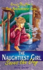 Image for The naughtiest girl saves the day  : the further adventures of Enid Blyton's naughtiest girl