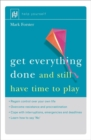 Image for Get everything done  : and still have time to play