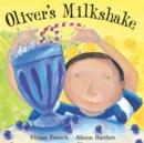 Image for Oliver's milkshake