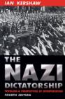 Image for The Nazi dictatorship  : problems and perspectives of interpretation