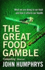 Image for The great food gamble