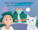 Image for Kate, the cat and the moon