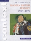 Image for An introduction to modern British history, 1900-1999