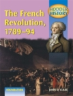 Image for The French Revolution, 1789-94 : Foundation Edition