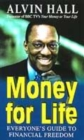 Image for Money for life  : everyone's guide to financial freedom