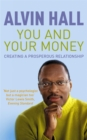 Image for You and your money  : creating a prosperous relationship