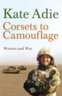 Image for Corsets to camouflage  : women and war
