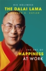 Image for The art of happiness at work