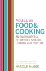 Image for McGee on food & cooking  : an encyclopedia of kitchen science, history and culture