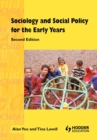 Image for Sociology and social policy for the early years