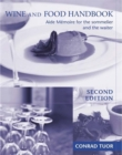 Image for Wine and food handbook  : aide-mâemoire for the sommelier and the waiter