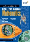 Image for GCSE Exam RGCSE Exam Revision : Mathematics for OCR Intermediate Tier