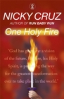 Image for One holy fire  : let the spirit ignite your soul
