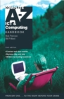 Image for Complete A-Z ICT and computing handbook