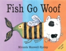 Image for Fish go woof