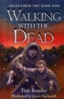 Image for Walking with the dead